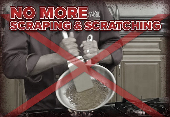 No more scraping and scratching your pans